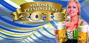 Mooser Pfingstfest 2018