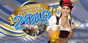Mooser Pfingstfest 2019