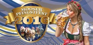 Mooser Pfingstfest 2016