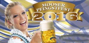 Mooser Pfingstfest 2016